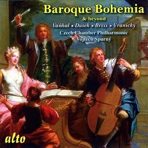 Vanhal/ Dusek/ Brixi/ Vranicky: Baroque Bohemia & Beyond: