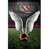 Blessed (Book 2, The Watchers Trilogy; Young Adult Paranormal Romance) ~ S.J. West