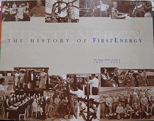 the-history-of-firstenergy-1997-2007-10-year-anniversary