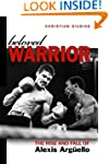 Beloved Warrior: The Rise and Fall of...