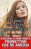 Dammi un'altra possibilità (One Week Girlfriend Vol. 2) (Italian Edition)