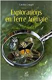 echange, troc Caroline Lepage - Explorations en Terre Animale