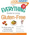 The Everything Guide to Living Gluten...