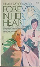 Forever in Her Heart by Lilian Woodward