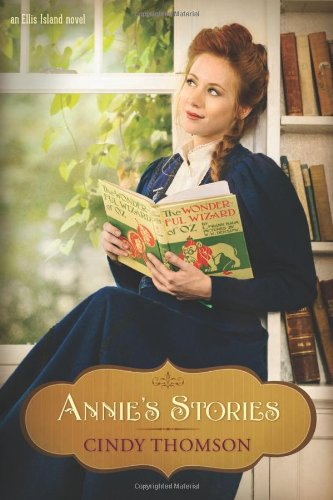 Spotlight on Cindy Thomson, author of Annie's Stories