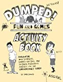 Josh Lewis Dumped!: Fun and Games Activity Book