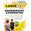 Lange Q&A: Mammography Examination, Second Edition (LANGE Q&A Allied Health)