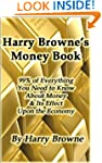Harry Browne's Money Book - 99% of Ev...