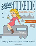 Trailer Food Diaries Cookbook:Austin Edition, Volume 1 (American Palate)
