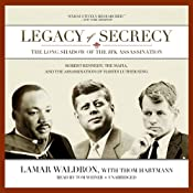 Legacy of Secrecy: The Long Shadow of the JFK Assassination | [Lamar Waldron]