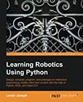 Learning Robotics using Python Front Cover