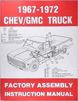 1967 1968 1969 1970    1971    1972    CHEVROLET      GMC TRUCKS   PICKUPS FACTORY ASSEMBLY MANUAL