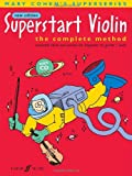 Mary Cohen Superstart Violin: A Complete Method for Beginner Violinists (with Free Audio CD)