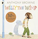 Anthony Browne Willy the Wimp