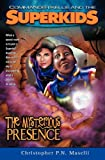 img - for Commander Kellie and the Superkids Vol. 1: The Mysterious Presence book / textbook / text book