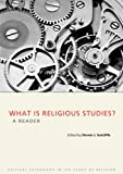 img - for What Is Religious Studies: A Reader (Critical Categories in the Study of Religion) book / textbook / text book