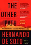 img - for The Other Path: The Economic Answer to Terrorism book / textbook / text book