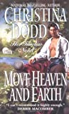 Move Heaven and Earth (Harper Monogram) (0061081523) by Dodd, Christina