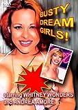 Whitney Wonders Busty Dream Girls