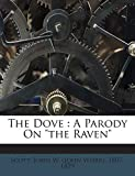 img - for The Dove: A Parody On
