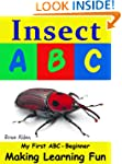 Insect ABC (My First Series)
