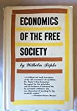 img - for Economics of the Free Society book / textbook / text book