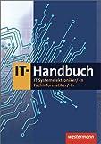 IT-Handbuch: IT-Systemelektroniker, -in, Fachinformatiker, -in