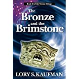 The Bronze and the Brimstone: The Verona Trilogy, Book 2by Lory S. Kaufman