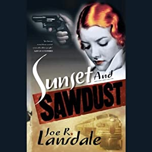 Sunset and Sawdust | [Joe R. Lansdale]