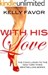 With His Love (For His Pleasure, Book...
