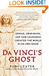 Da Vinci's Ghost: Genius, Obsession,...