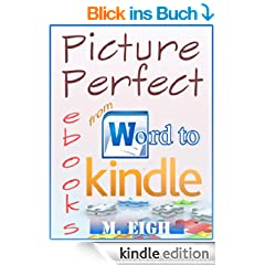 Picture Perfect eBooks: from Word to Kindle