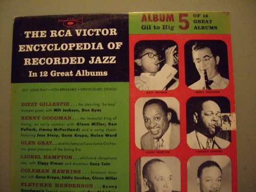 RCA Encyclopedia of Recorded Jazz Album 5 by Dizzy Gillespie, Benny Goodman, Glen Gray, Lionel Hampton and Coleman Hawkins