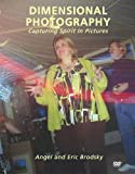 img - for Dimensional Photography: Capturing Spirit in Pictures book / textbook / text book