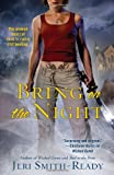 Jeri Smith-Ready Bring on the Night
