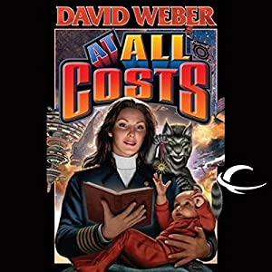 At All Costs: Honor Harrington, Book 11 | [David Weber]