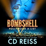 Bombshell: Hollywood A-List, Book 1 | CD Reiss