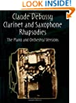 Clarinet and Saxophone Rhapsodies: Th...