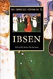 The Cambridge Companion to Ibsen (Cambridge Companions to Literature)