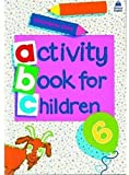Oxford Activity Books for Children: Book 6 (Bk. 6) (019421835X) by Clark, Christopher