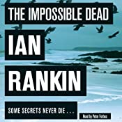 The Impossible Dead | [Ian Rankin]