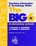 img - for Teaching Information & Technology Skills : The Big6 in Elementary Schools book / textbook / text book