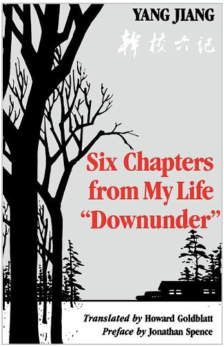 Six Chapters from My Life