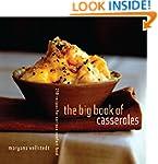The Big Book of Casseroles: 250 Recip...