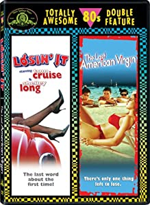 Totally Awesome 80s Double Feature (Losin' It  / The Last American Virgin)