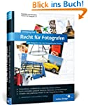 Recht f�r Fotografen: Der Ratgeber f�...
