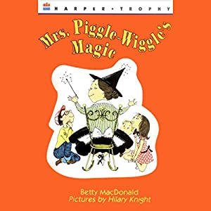 Mrs. Piggle-Wiggle's Magic Audiobook