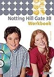Notting Hill Gate - Ausgabe 2007: Workbook 3B mit Multimedia-Sprachtrainer und Audio-CD