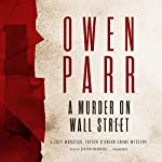 A Murder on Wall Street: A Joey Mancuso, Father O'Brian Crime Mystery | Owen Parr