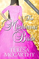 The Mischievous Bride (The Clearbrooks Book 4)